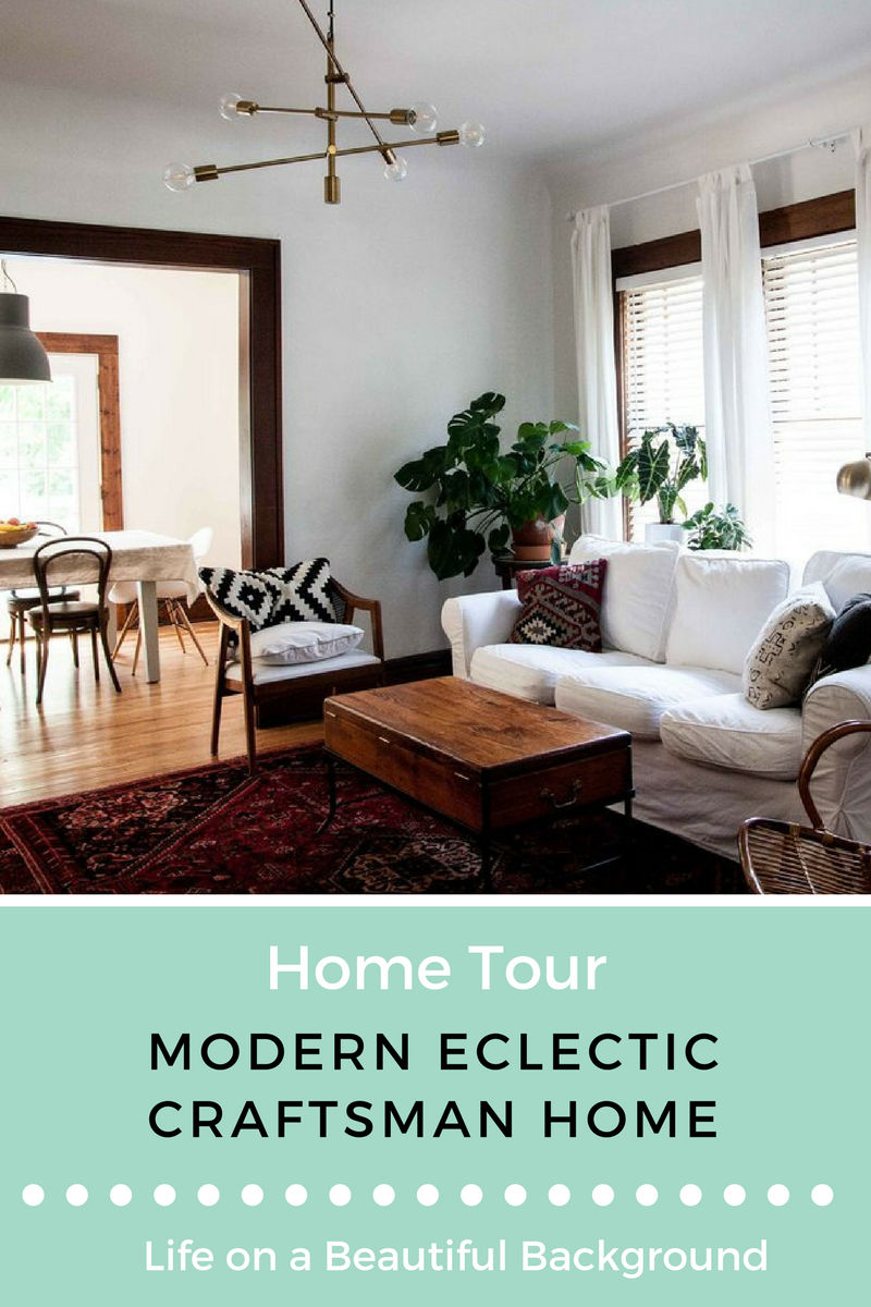 Modern Eclectic Craftsman Home