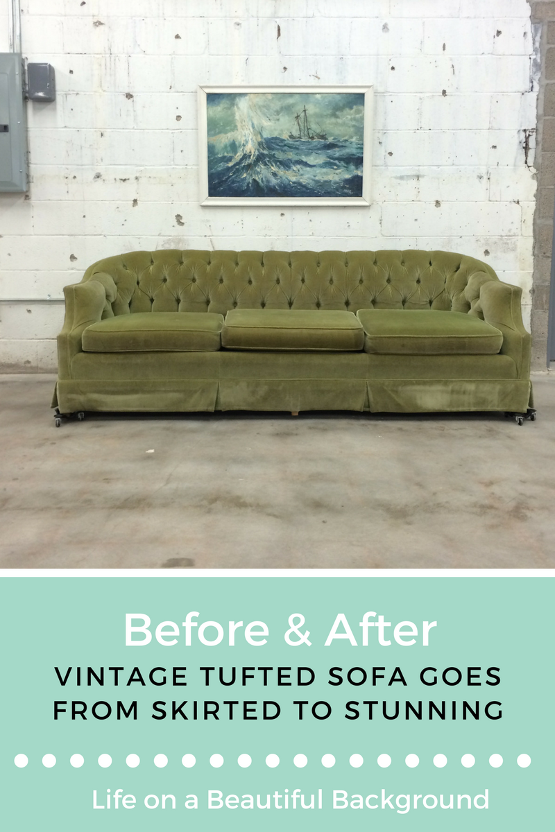 Vintage Tufted Sofa Goes from Skirted to Stunning