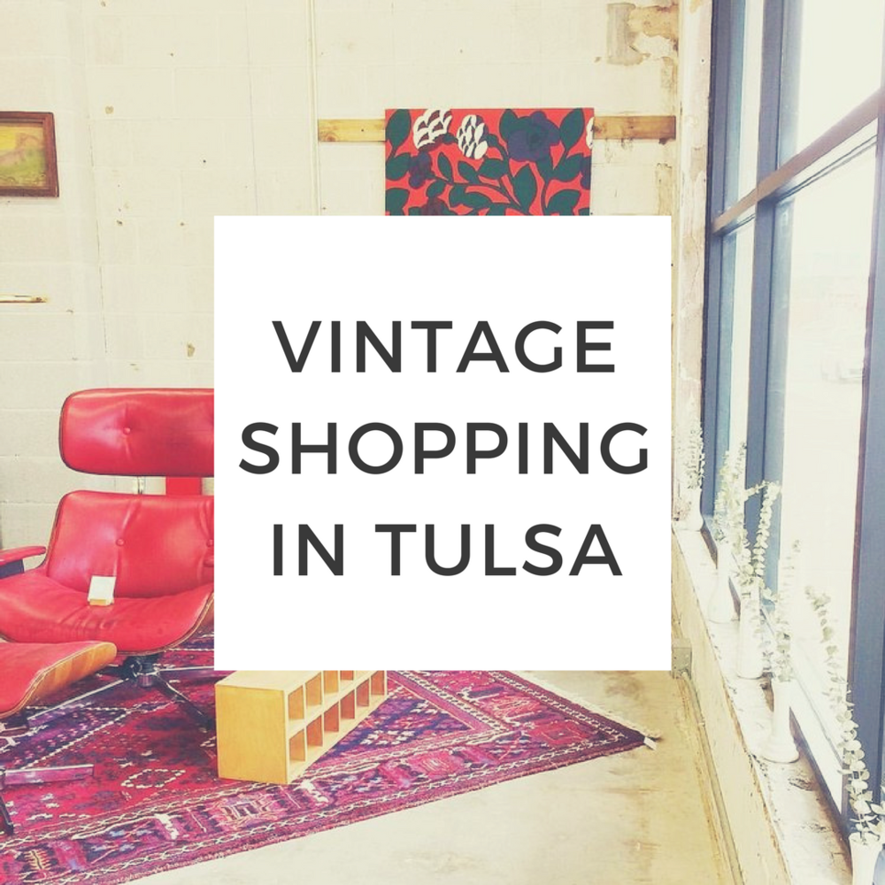 vintage shopping in tulsa.png