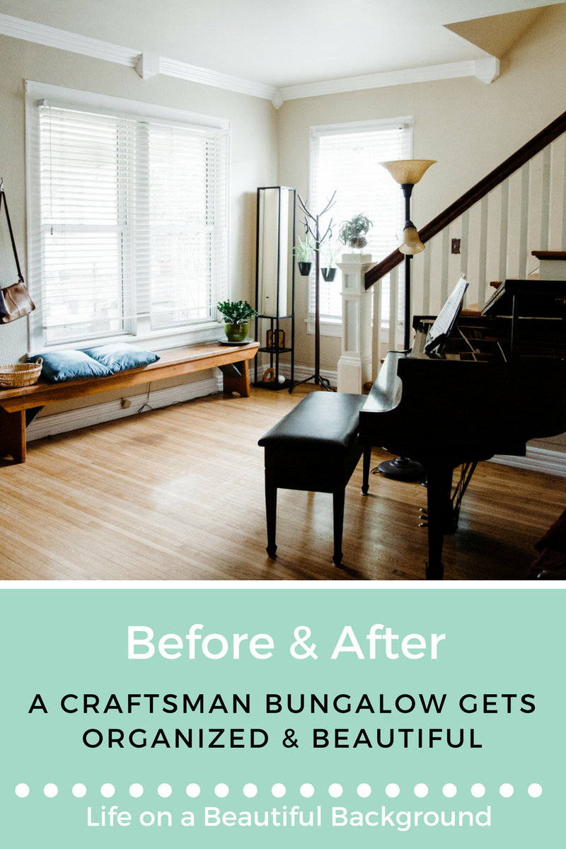 before & after_ a craftsman bungalow gets organized and beautiful.png