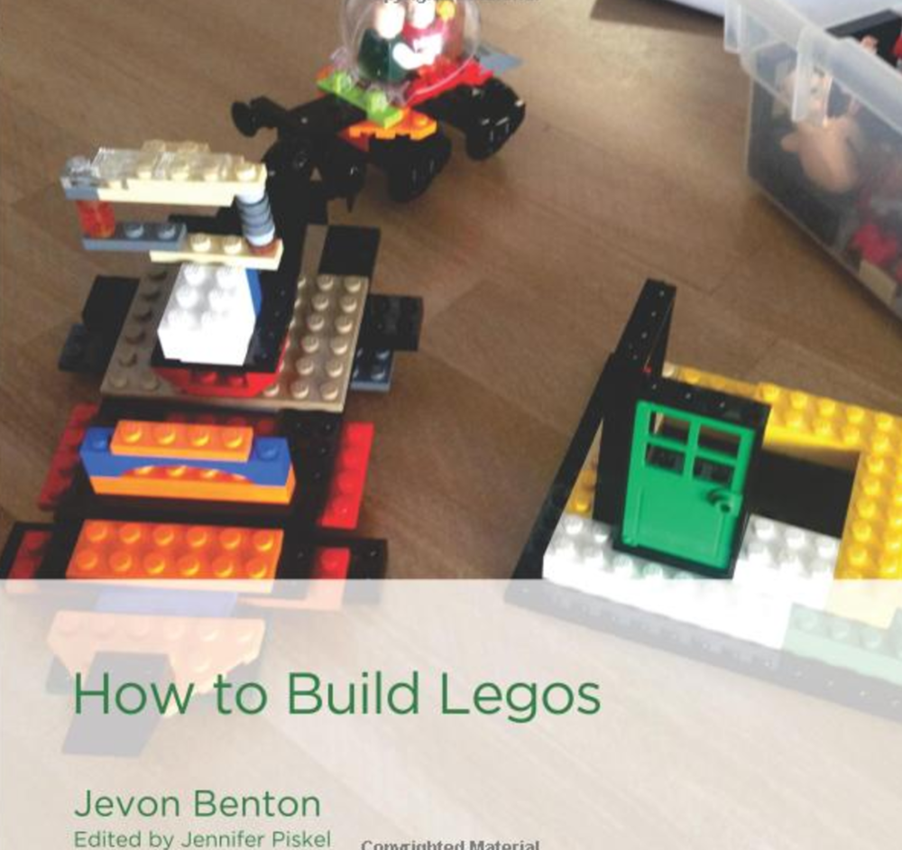 How to Build Legos Jevon Benton offers the beginning reader guidelines for How to Build Legos. He provides options for following specific directions or creating your own design to build a variety of vehicles and structures. Guided synonym instruction supports the reader to expand his or her vocabulary while playing, reading, and having fun. Buy this book.