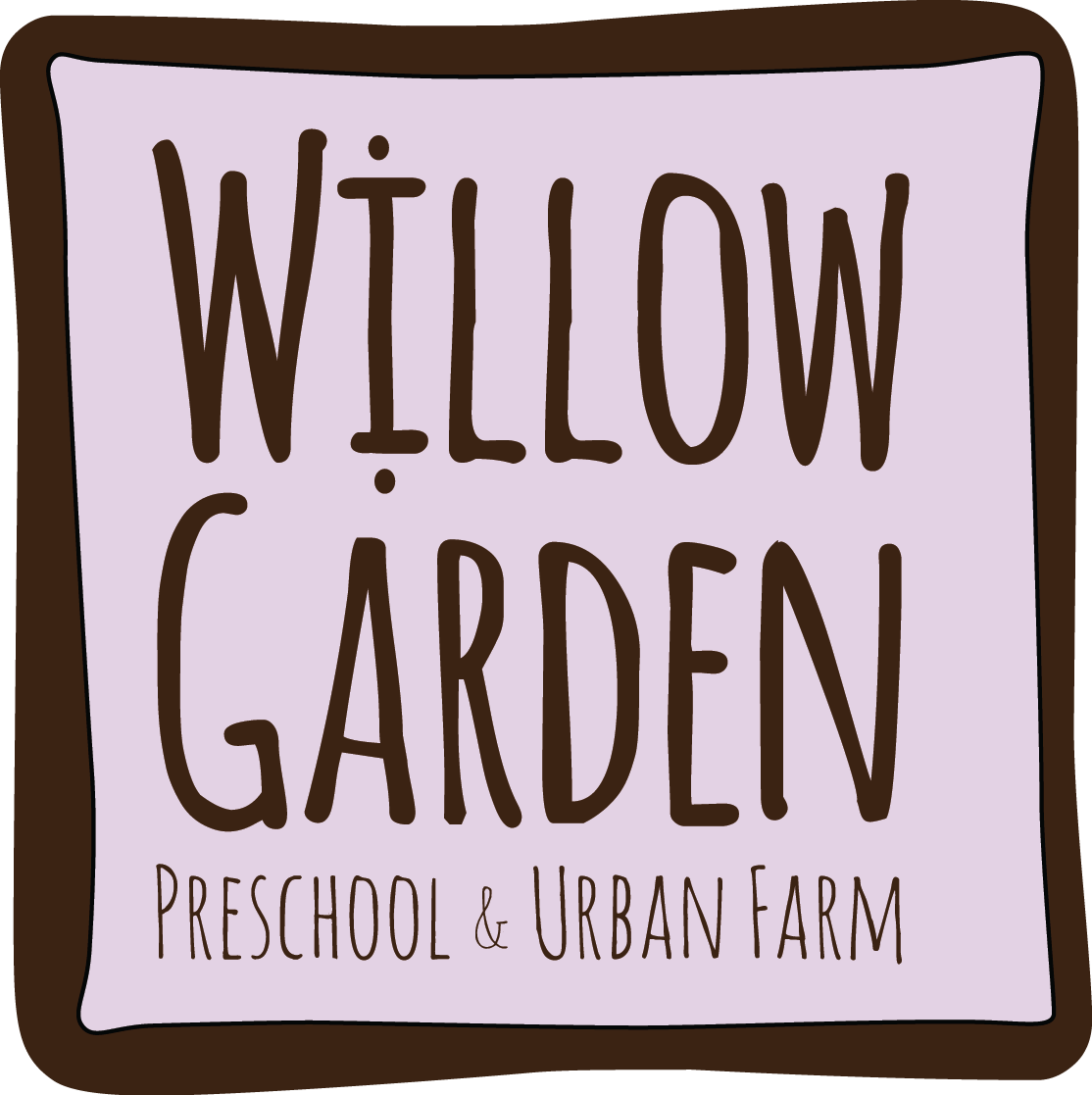 Willow Garden Preschool & Urban Farm