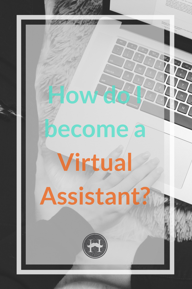 How do I become a virtual assistant