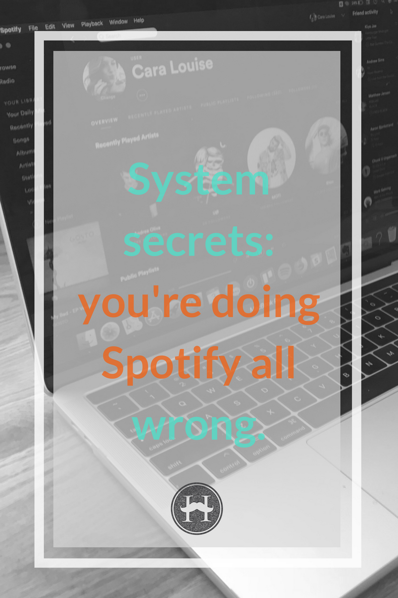youre doing Spotify wrong