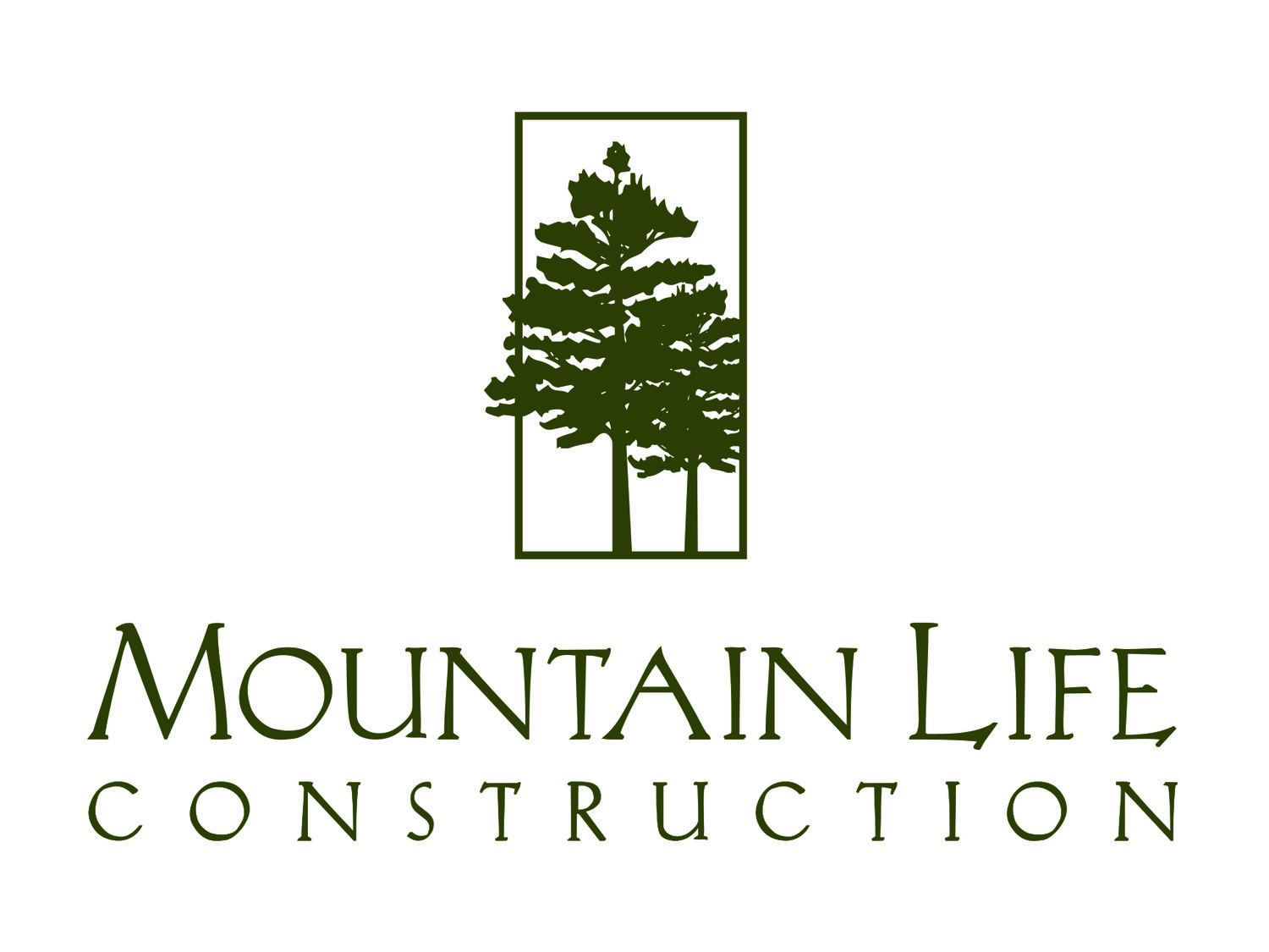 Mountain Life Construction