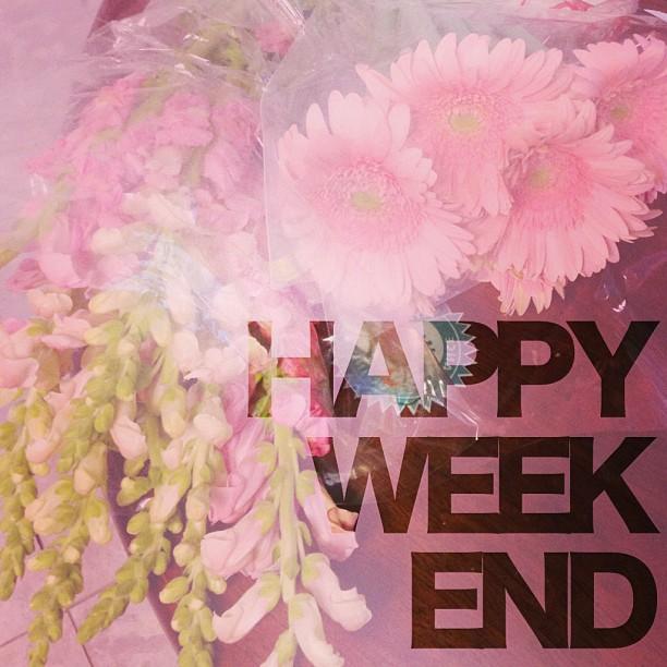 Happy Weekend - Pink Flowers