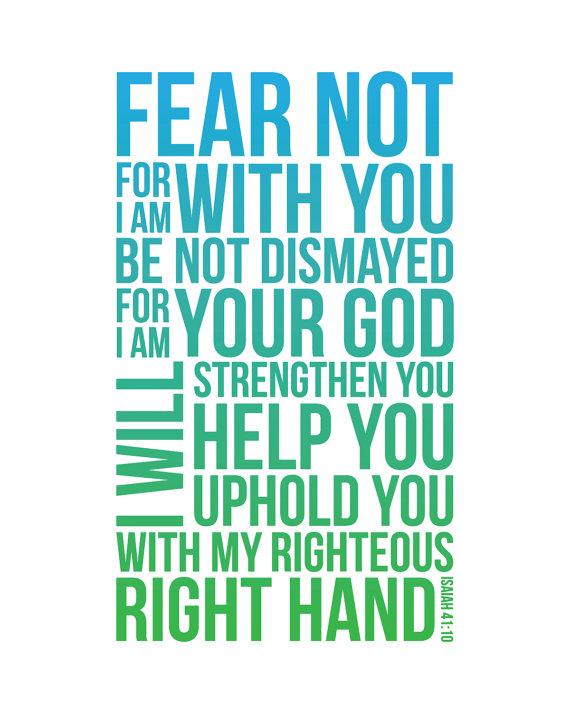 Fear Not - Isaiah 41:10