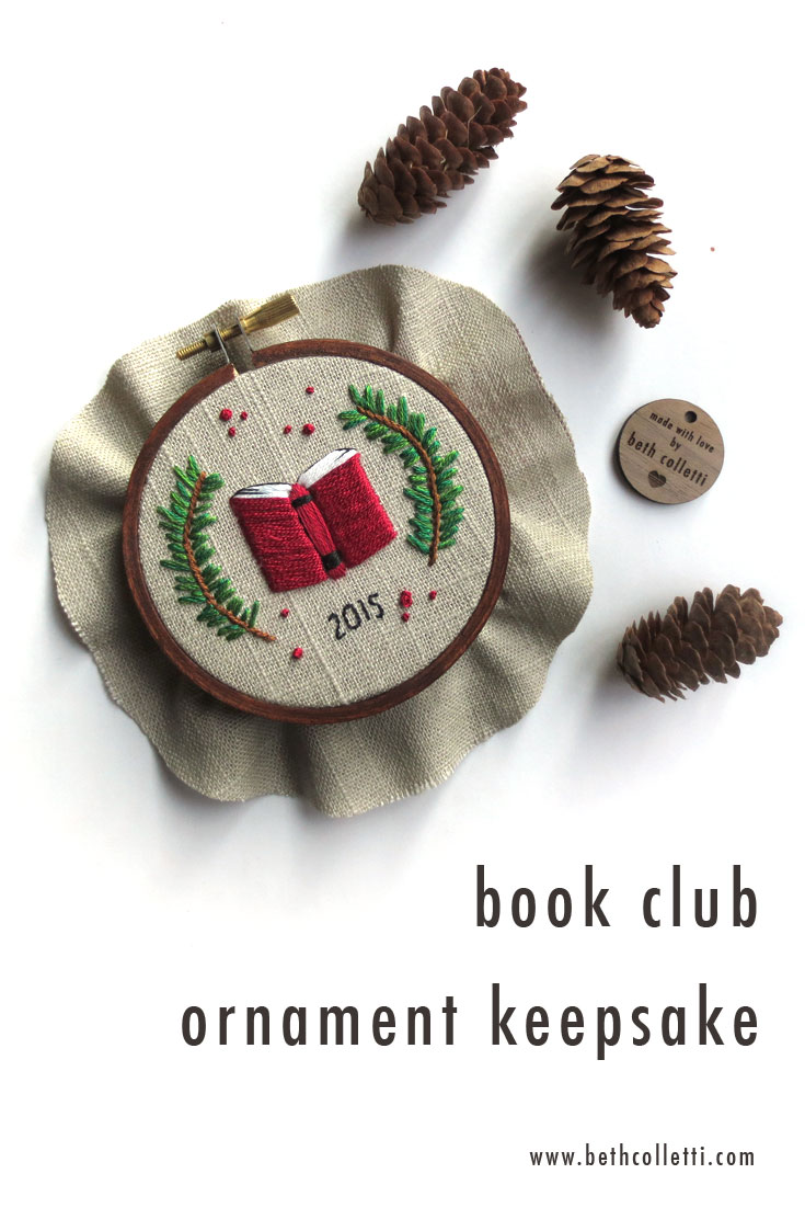 I embroidered this piece for an annual ornament gift exchange that a local book club holds for its members.
