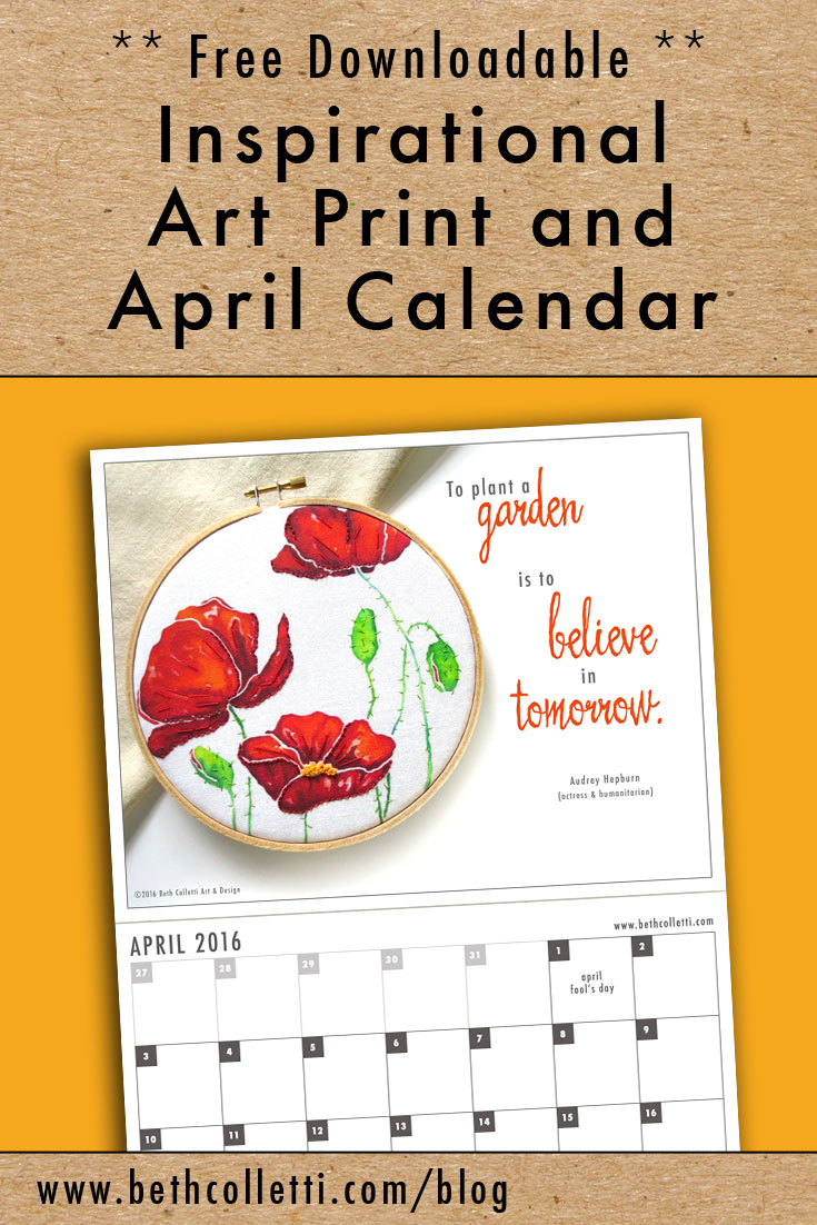 Free Inspirational Art Print and April 2016 Calendar