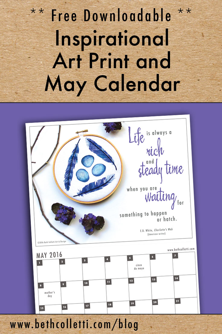 Free Inspirational Art Print and May 2016 Calendar