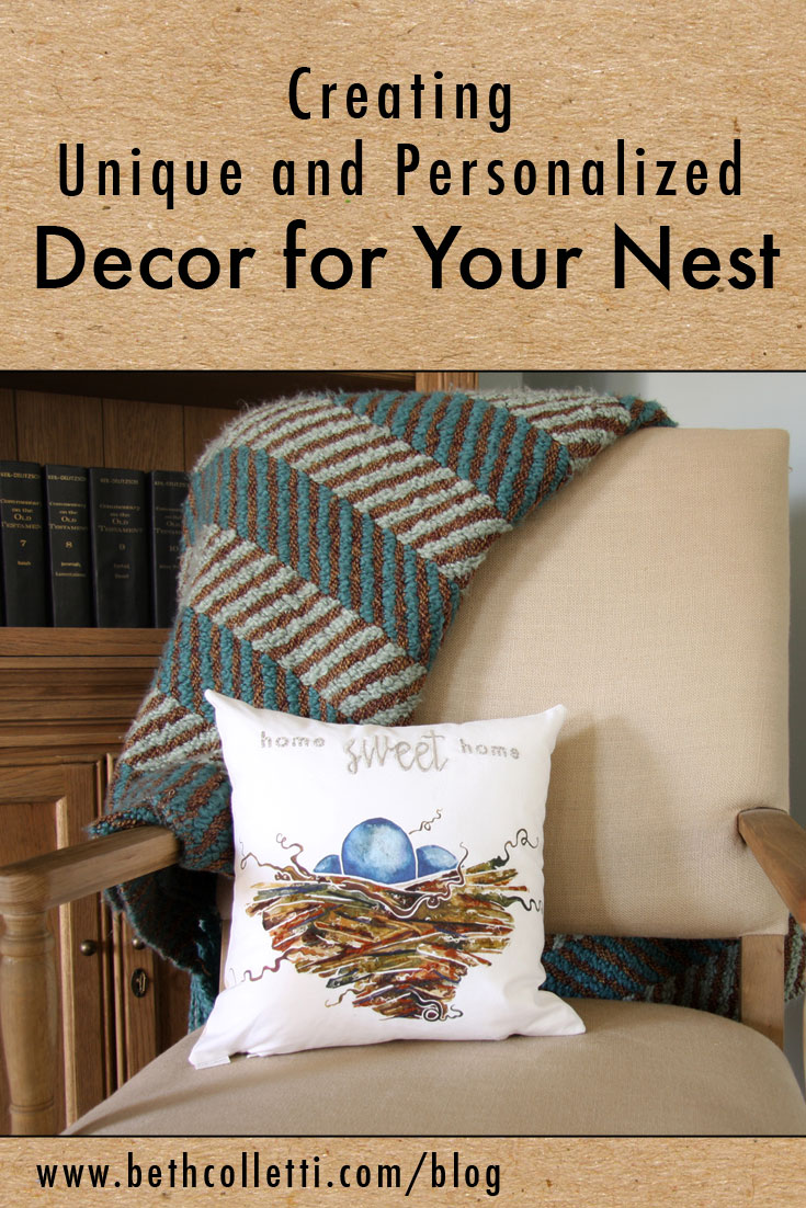 Creating Unique and Personalized Decor for Your Nest