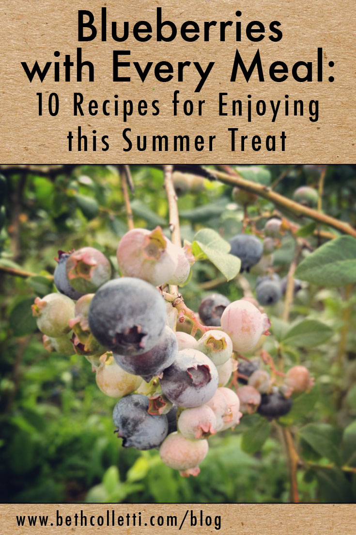 Blueberries with Every Meal: 10 Recipes for Enjoying this Summer Treat