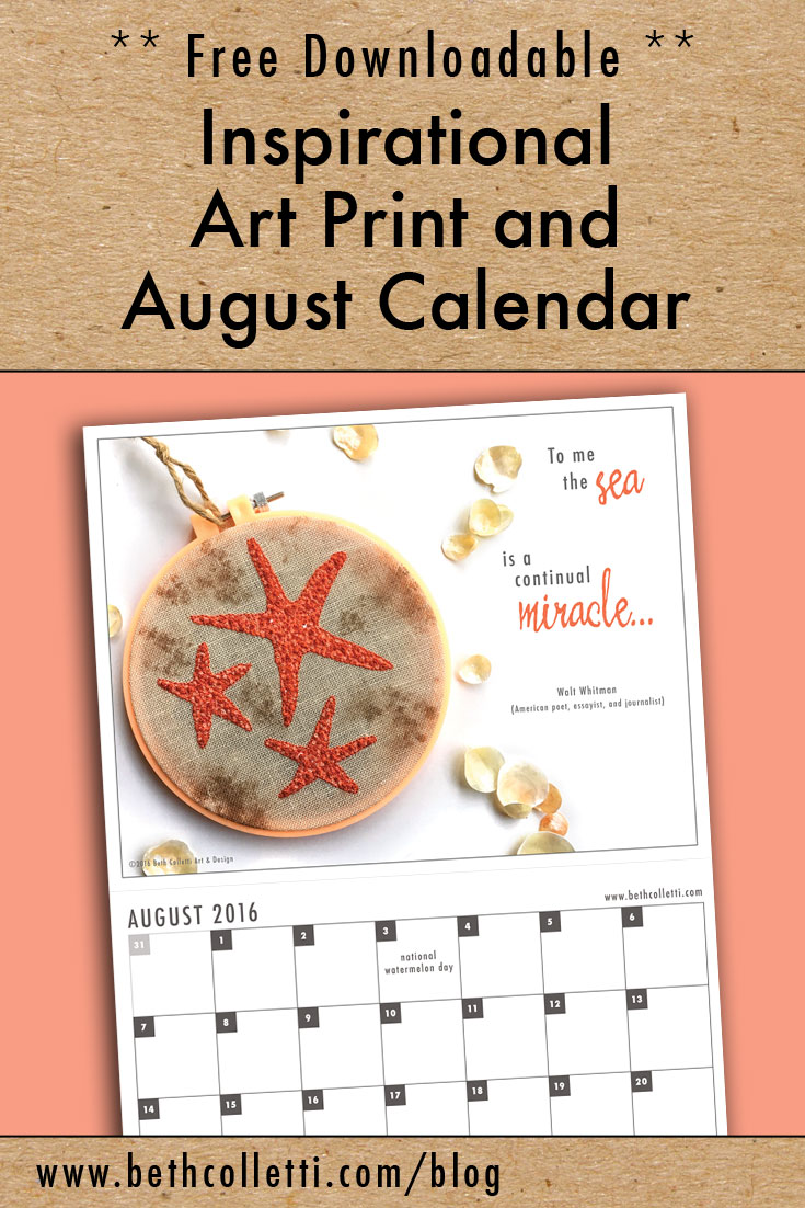 Free Inspirational Art Print and August 2016 Calendar