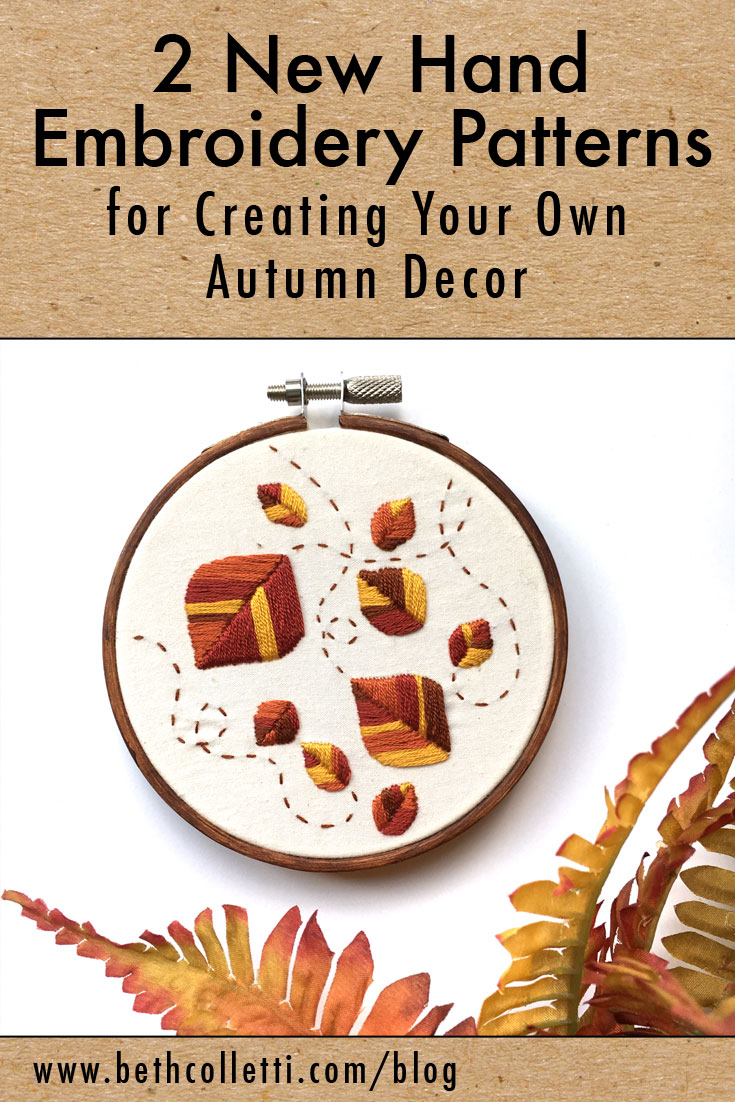 2 New Hand Embroidery Patterns for Creating Your Own Autumn Decor