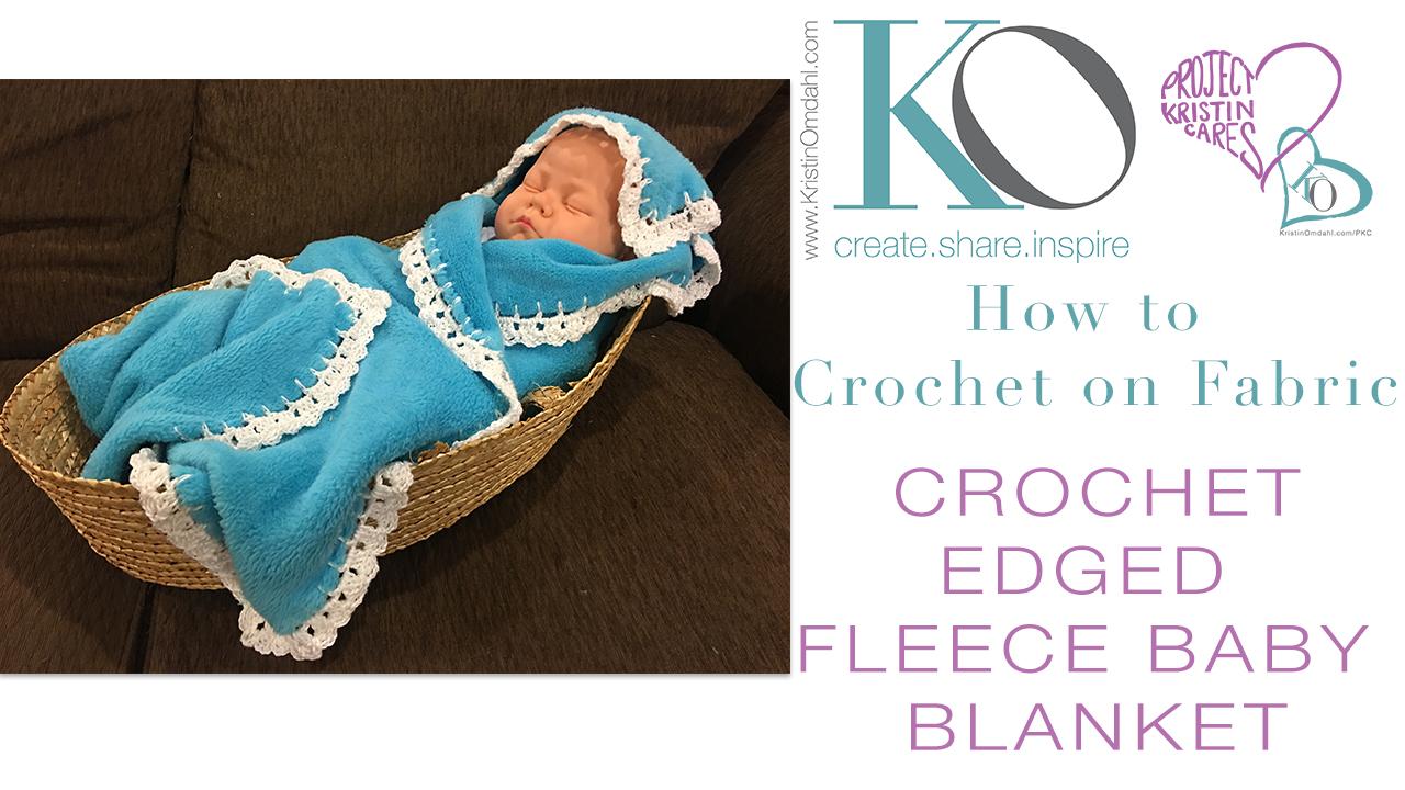Crochet Edged Fleece Baby Blanket Free Pattern Kristin Omdahl