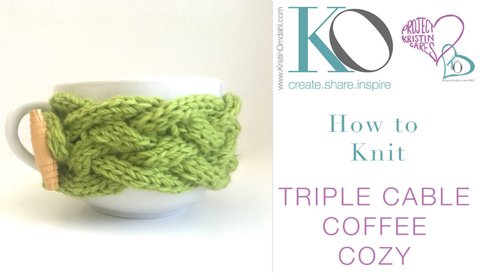 Be So Brave Triple Cable Coffee Cozy FREE Knit Pattern — Kristin Omdahl