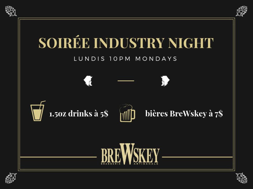Lundis soirées Industrie - Pour les travailleurs de fin de semaine, nous vous réservons la soirée du lundi dès 22h !