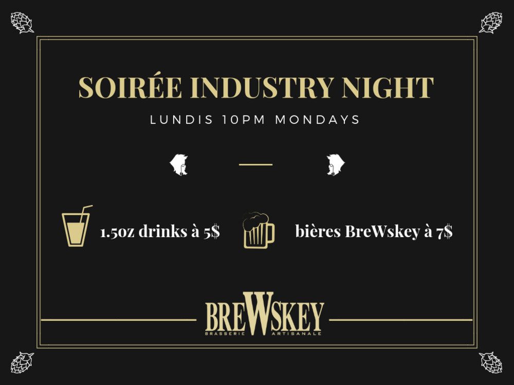 Industry night Mondays - For the weekend workers, we offer you Monday nights specials starting at 10pm !