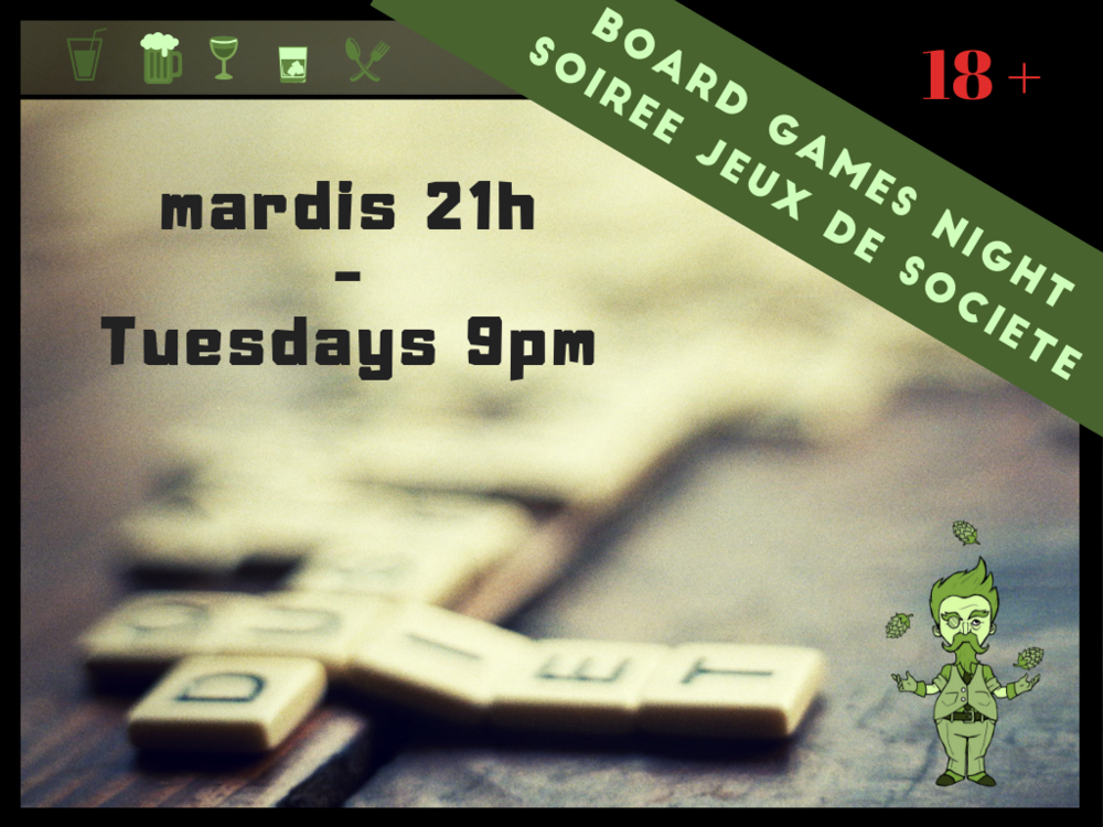 Bord games Tuesdays - Bring your own games or try the ones we have while drinking amazing local products