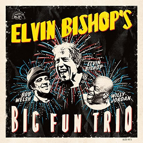 Elvin Bishop, 100 Years of Blues