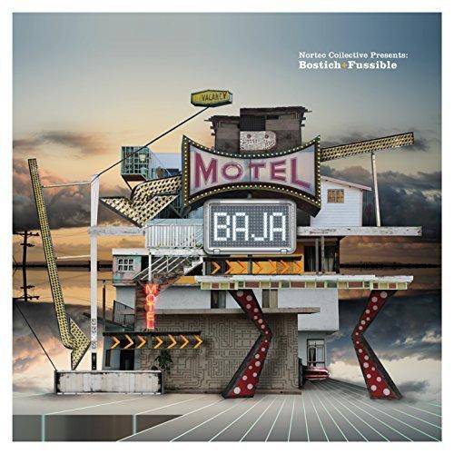 Nortec Collective Presents: Bostich+Fussible, No Vacancy