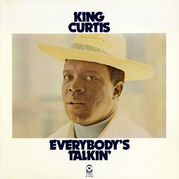 Buy  Everybody's Talkin' by King Curtis .