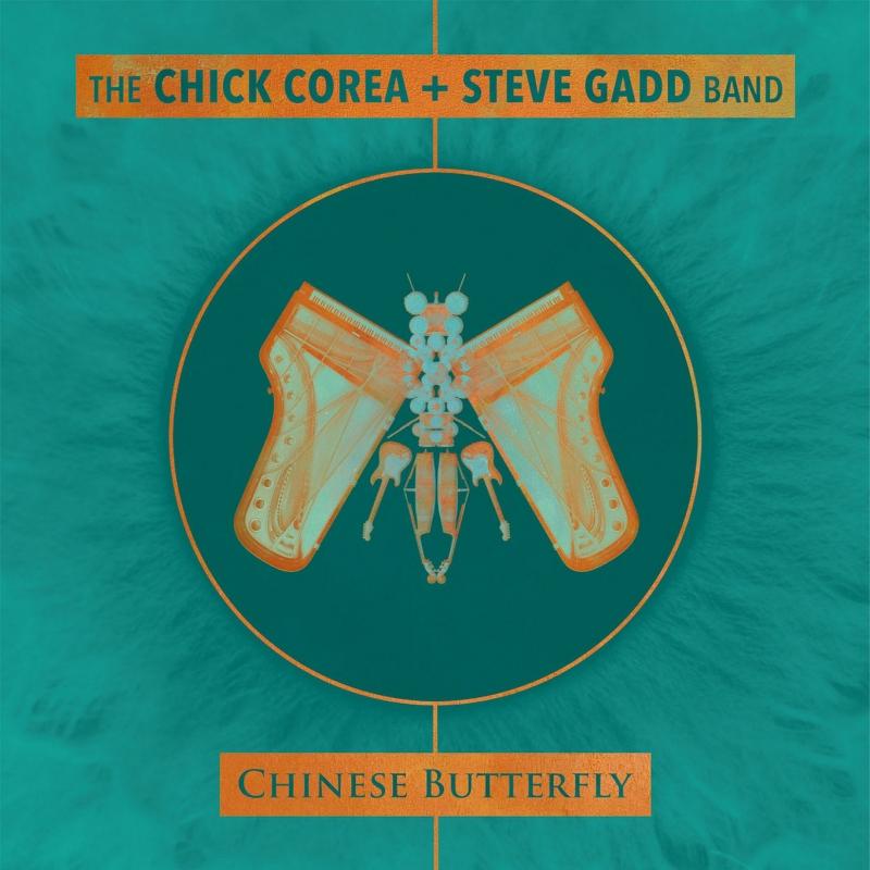 Chick Corea & Steve Gadd - Chinese Butterly