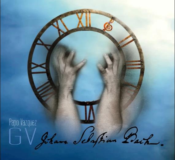 Papo Vazquez - GV: Johann Sebastian Bach
