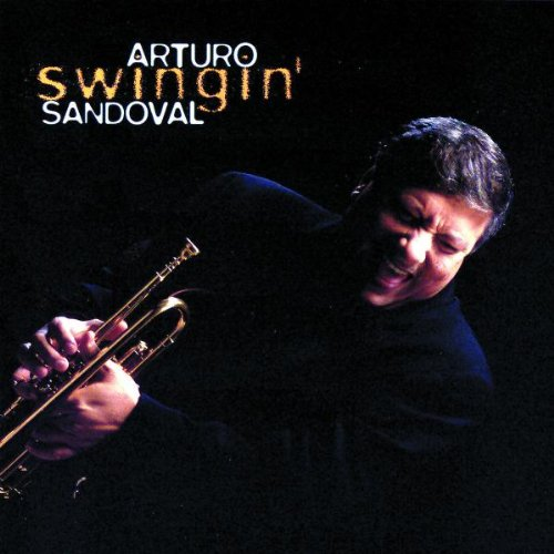 Arturo Sandoval - Swingin'  Buy Music