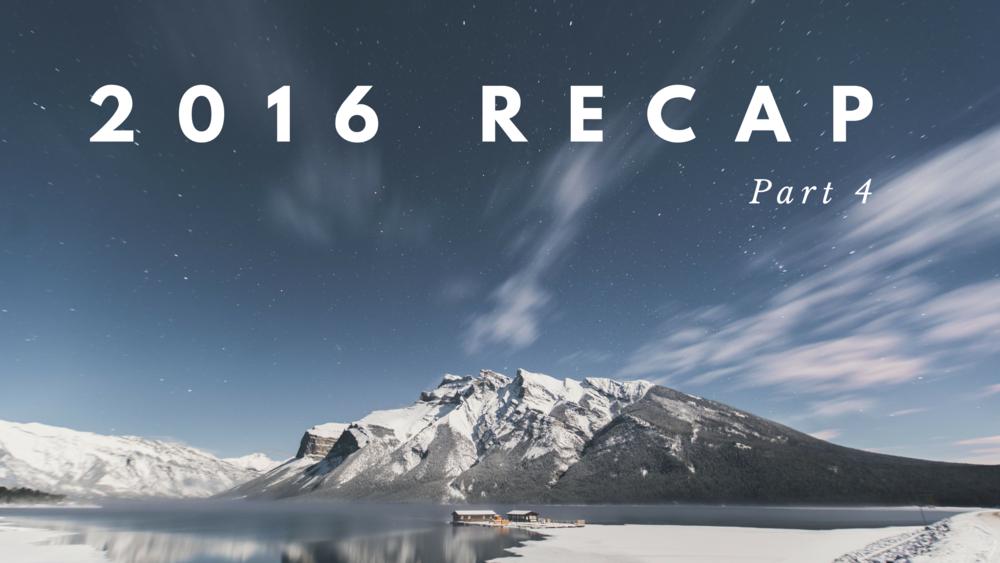 2016 Recap pt 4 BANNER.png