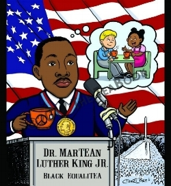 Dr. MarTEAn Luther King Jr.