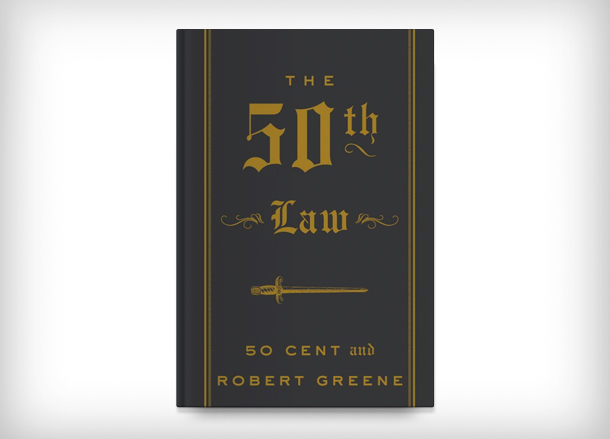 The 50th Law by Robert Greene and 50 Cent