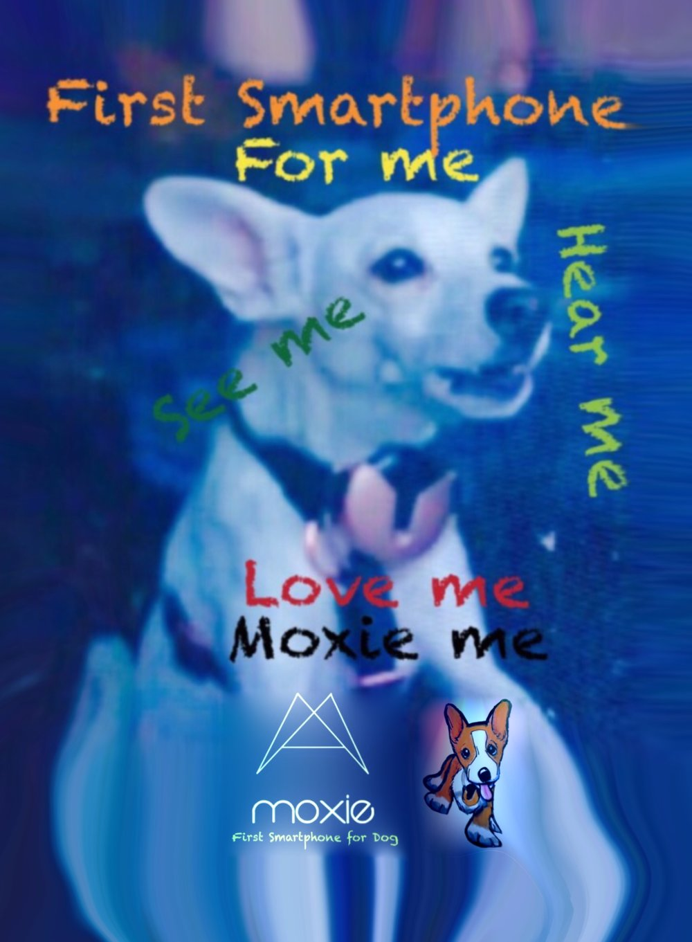 moxie - dog smartphone -  first smartphone for dogs and gives them the ability to make calls in real time and give you a peace of mind. This is all through Moxie bark patented call technology that uses sound.