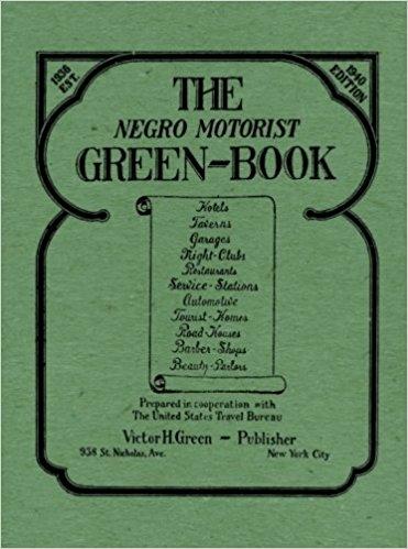 "Victor Hugo's ""The Negro Traveler's Green Book"""