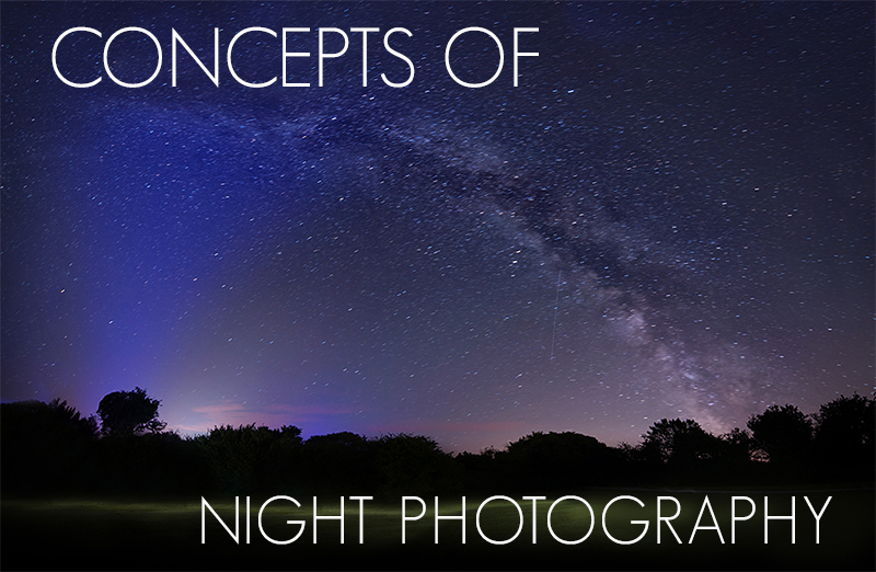 Concepts of Night Photography