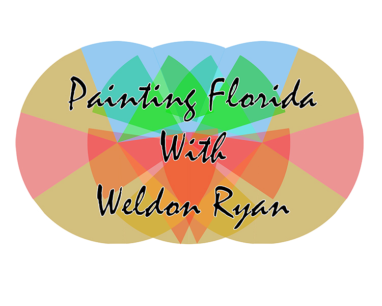Paiting Florida with Weldon Ryan