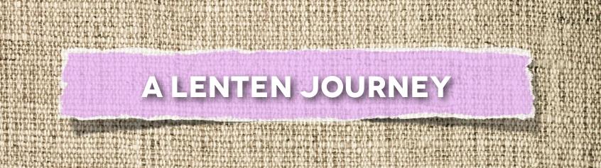 A Lenten Journey.001