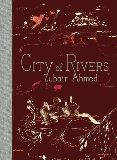 JANUARY +  ZUBAIR AHMED | CITY OF RIVERS