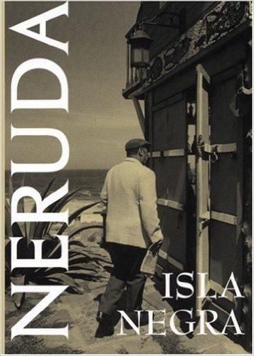 SEPTEMBER + PABLO NERUDA |ISLA NEGRA