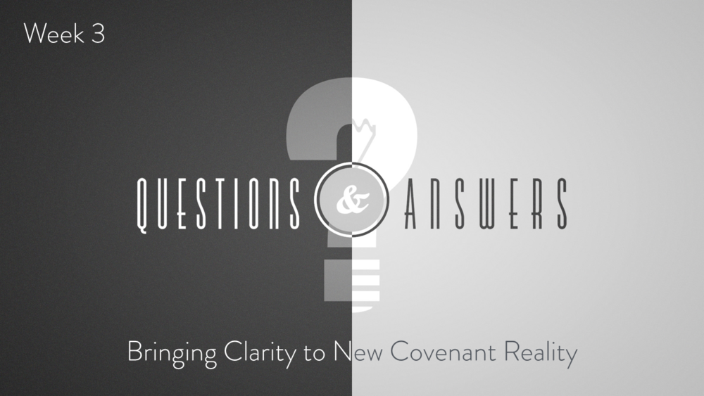 Clarity to the New Covenant - Part 3.001.png