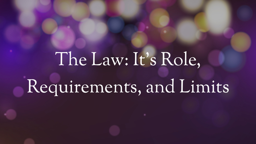 The Law; It's Role, Requirements, and Limits.005.jpeg
