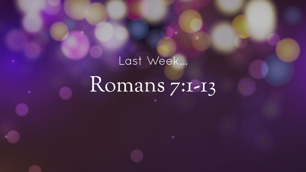 Romans - Unwrapping the Gospel - Part 11.002.jpeg