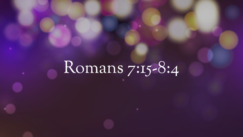 Romans - Unwrapping the Gospel - Part 11.007.jpeg