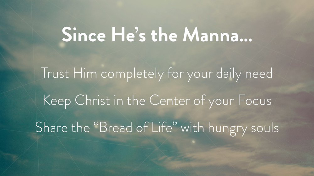 Our Daily Manna from Heaven.030.jpeg
