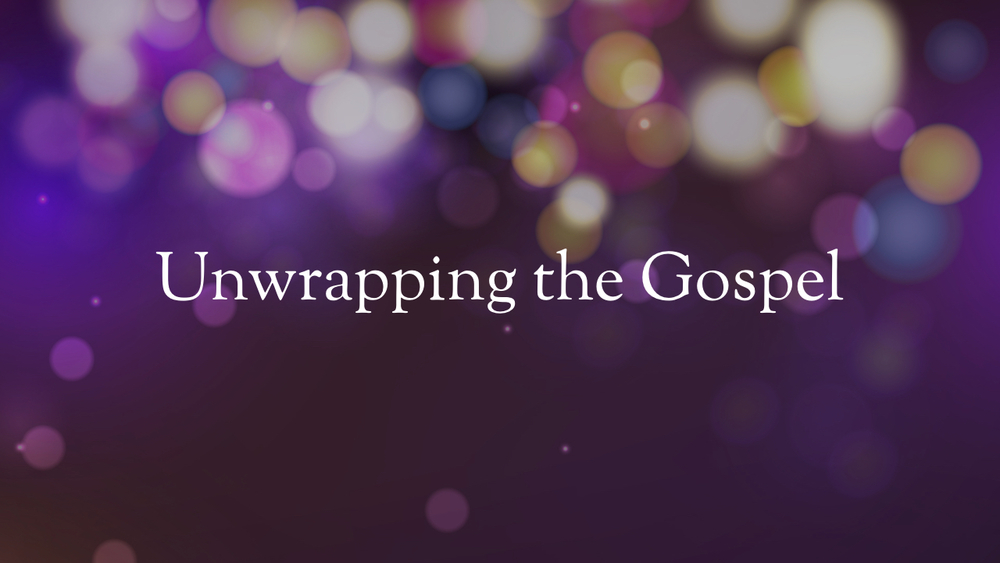 Romans - Unwrapping the Gospel - Part 14.002.jpeg