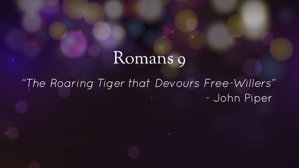 %22Taming the Tiger%22 - Romans 9 - Part 1.004.jpeg