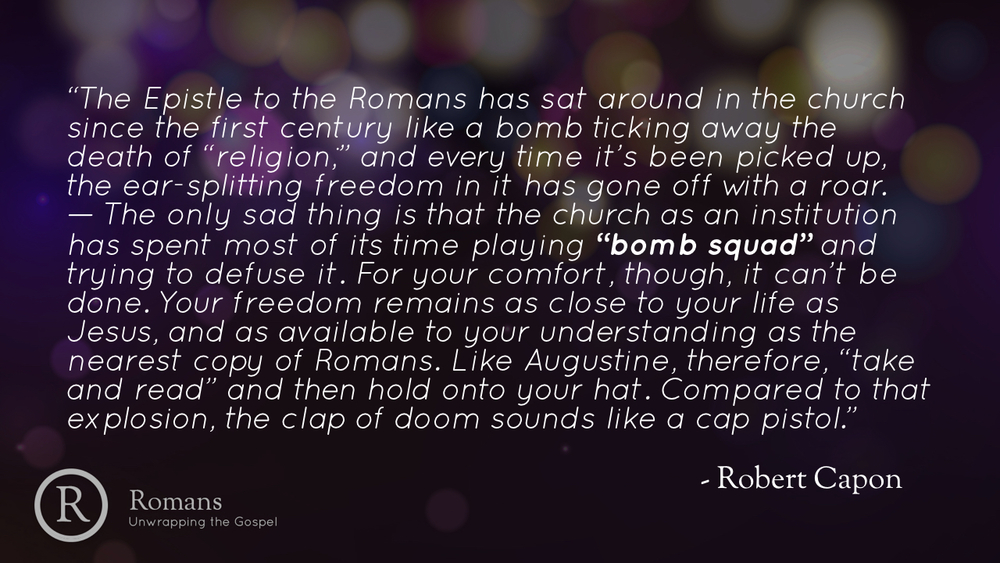 Romans - Unwrapping the Gospel - Part 20.004.jpeg