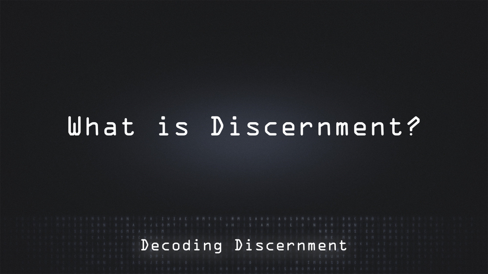 Decoding Discernment.006.jpeg