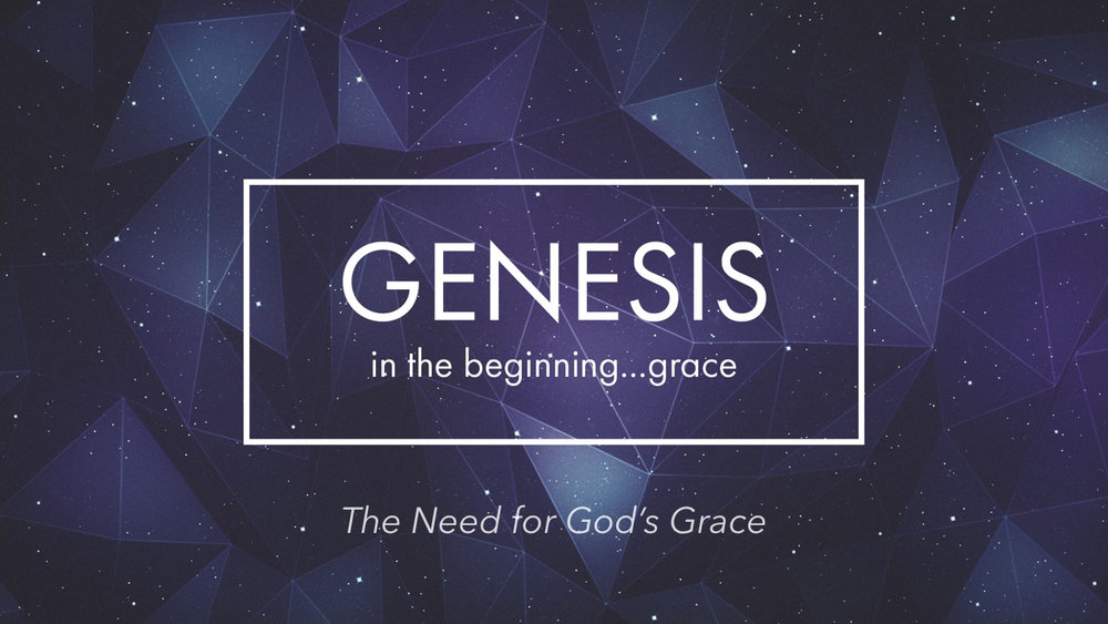 Genesis: In the Beginning...Grace - Part 3.024.jpeg
