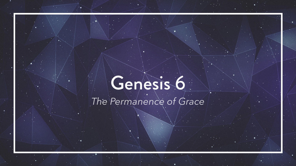 Genesis: In the Beginning...Grace - Part 4.002.jpeg